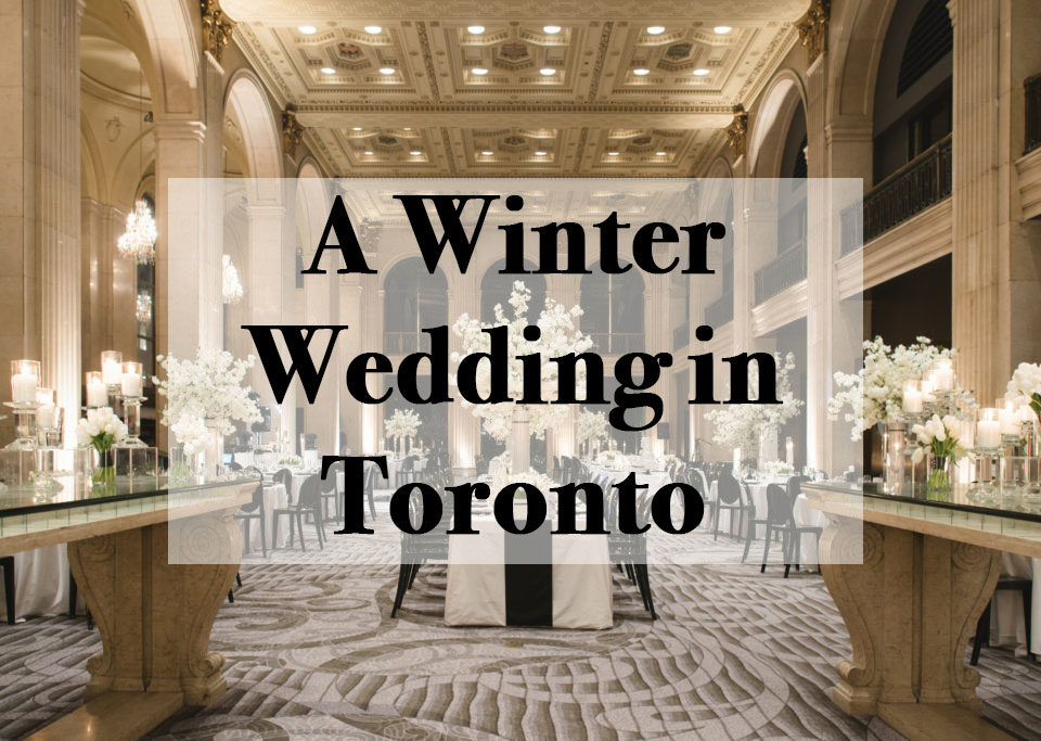 A Winter Wedding in Toronto