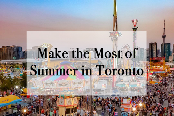 Make the Most of Summer in Toronto